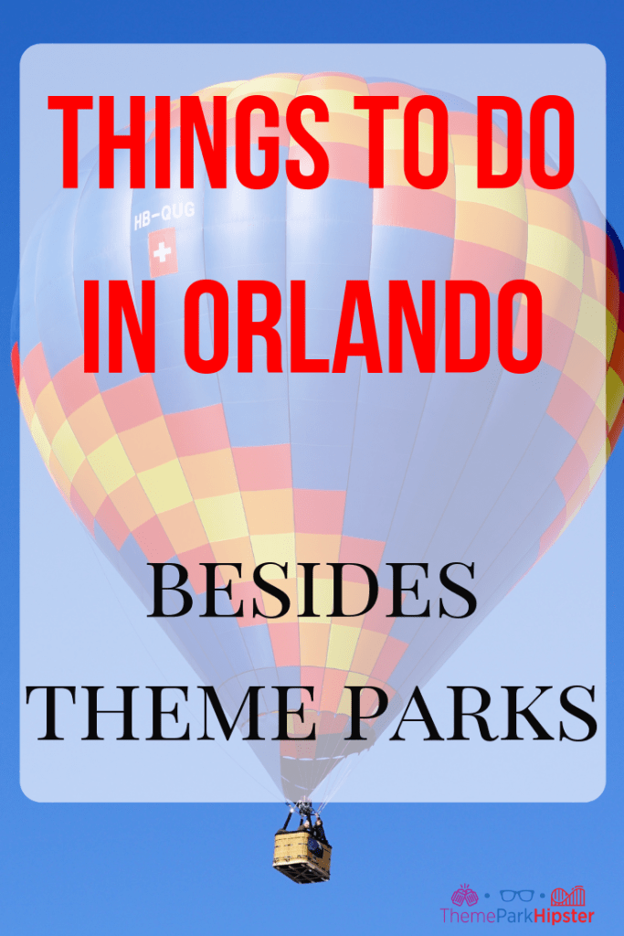 Theme Park Hipster shares things to do in Orlando besides the theme parks.